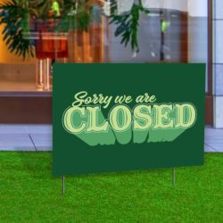Sorry We Are Closed Yard Sign