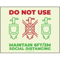 Do Not Use - Maintain 6FT/2M Social Distancing (Urinals)