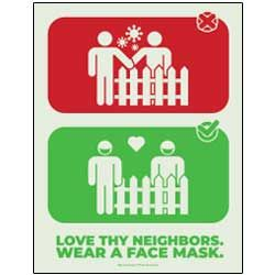 Love They Neighbors. Wear A Face Mask